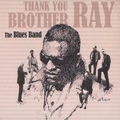 Thank You Brother Ray [Import]