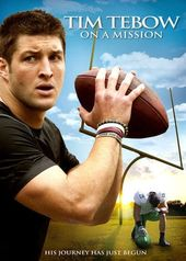Football - Tim Tebow: On a Mission