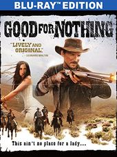 Good for Nothing (Blu-ray)