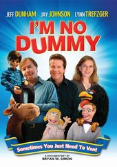 I'm No Dummy: A Documentary About Ventriloquism