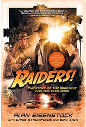 Raiders!: The Story of the Greatest Fan Film Ever