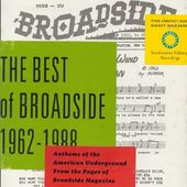 The Best of Broadside, 1968-1988: Anthems of the