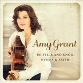 Be Still and Know: Hymns & Faith