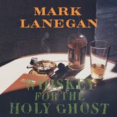 Whiskey For The Holy Ghost (2LPs)