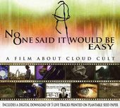 Cloud Cult - No One Said it Would Be Easy: A Film