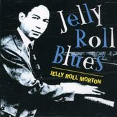 Jelly Roll Blues