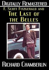 F. Scott Fitzgerald and the Last of the Belles