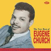 Very Best of Eugene Church