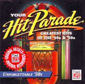 Your Hit Parade: Unforgettable '50s