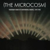 The Microcosm: Visionary Music of Continental