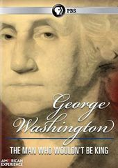 American Experience: George Washington - The Man