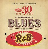 Ace 30th Birthday Celebration: Blues and R&B