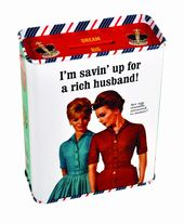 Tin Bank - I'm Savin' Up For A Rich Husband!