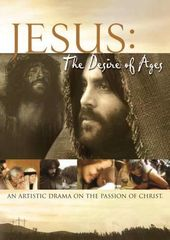 Jesus: Desire of the Ages