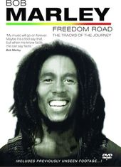 Bob Marley Freedom Road: The Tracks of the Journey
