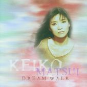 Dream Walk [Bonus Tracks]