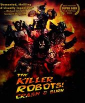 The Killer Robots Crash & Burn! (Blu-ray)