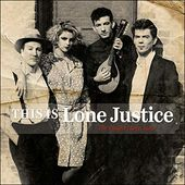This Is Lone Justice (The Vaught Tapes, 1983)