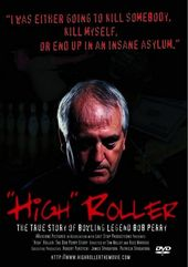 High Roller: The True Story of Bowling Legend Bob