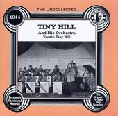 The Uncollected Tiny Hill and His Orchestra,