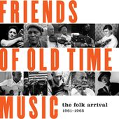 Friends of Old Time Music: The Folk Arrival