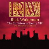 The Six Wives Of Henry VIII: Live At Hampton