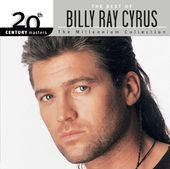 The Best of Billy Ray Cyrus - 20th Century