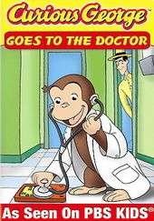 Curious George Goes to the Doctor and Lends a