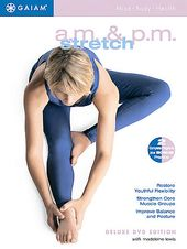 A.M. / P.M. Stretch for Health