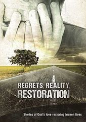 Regrets, Reality, and Restoration