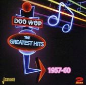 Doo Wop: The Greatest Hits 1957-60 (2-CD)