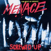 Screwed up: Best of Menace
