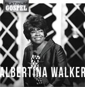 Platinum Gospel: Albertina Walker
