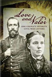 Love and Valor: One Couple's Intimate Civil War