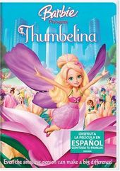 Barbie Presents Thumbelina (Spanish)