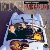 Move! - The Guitar Artistry of Hank Garland (2-CD)