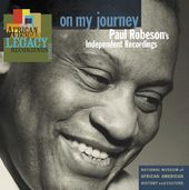 On My Journey: Paul Robeson's Independent
