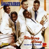 Walking Along: The Best of The Solitaires (2-CD)