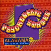 Psychedelic States: Alabama in the 60s, Volume 1