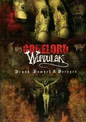 Gorelord / Wurdulak - Drunk, Damned and Decayed