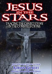 Jesus in the Stars: Tracing the Christ Story in