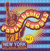 Psychedelic States: New York in the '60s, Volume 1