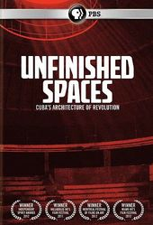 PBS - Unfinished Spaces: Cuba's Architecture of