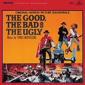 The Good, The Bad And The Ugly (Original Motion