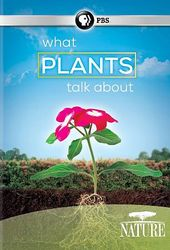 PBS - Nature: What Plants Talk About