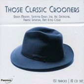 Those Classic Crooners (10-CD)