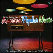 The Golden Age of American Popular Music, Volume 1