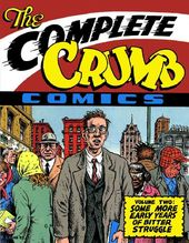 The Complete Crumb: Some More Early Years of