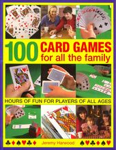 Card Games/General: 100 Card Games for All the