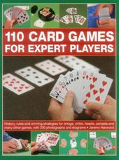 Card Games/General: 110 Card Games for Expert